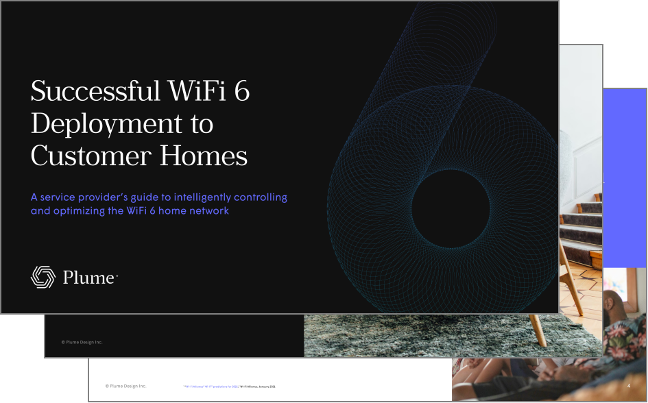 Successful WiFi 6 Deployment to Customer Homes